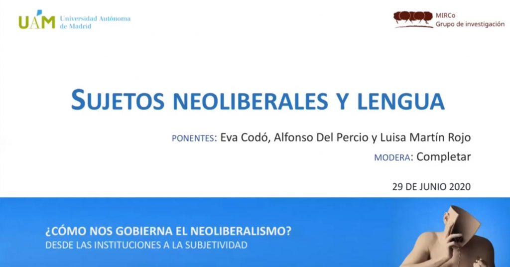 Sesión 5 del seminario ¿Cómo nos gobierna el neoliberalismo?