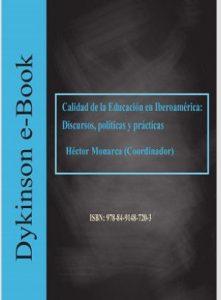 Calidad de la Educación en Iberoamérica: discursos, políticas y prácticas