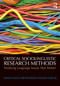 Critical Sociolinguistic Research Methods Studying Language Issues That Matter