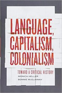 Language, Capitalism, Colonialism