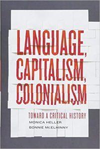 Language, Capitalism, Colonialism
