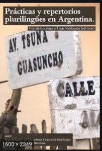 Prácticas y repertorios plurilingües en Argentina