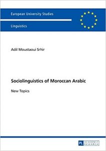 Sociolinguistics of Moroccan Arabic. New Topics