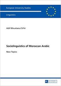 Sociolinguistics of Moroccan Arabic. New Topics