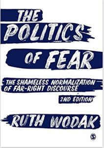 The Politica of Fear. The Shameles Normalization of Far-Right Discourse