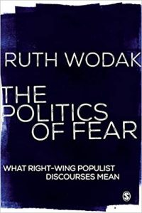 The Politica of Fear. What Right-Wing Populist Discourses Mean